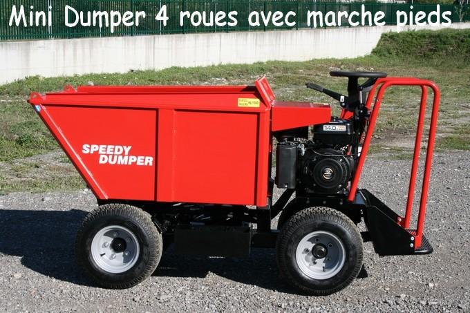 Mini DUMPER 4 roues avec marche pieds